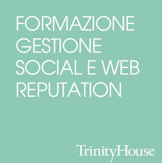 FORMAZIONE GESTIONE SOCIAL E WEB REPUTATION