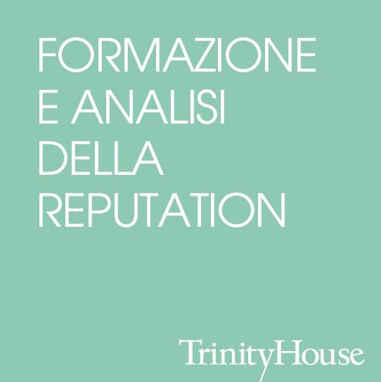 FORMAZIONE E ANALISI DELLA REPUTATION